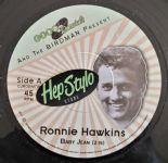 "✦ RONNIE HAWKINS ✦ ""Baby Jean / Horace"" - Super Limited Edition"